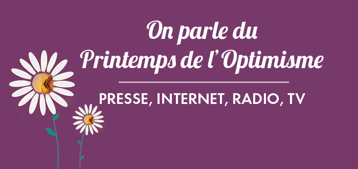 On parle du Printemps de l'Optimisme !