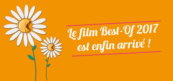 Découvrez le film Best-of de l'édition 2017 !